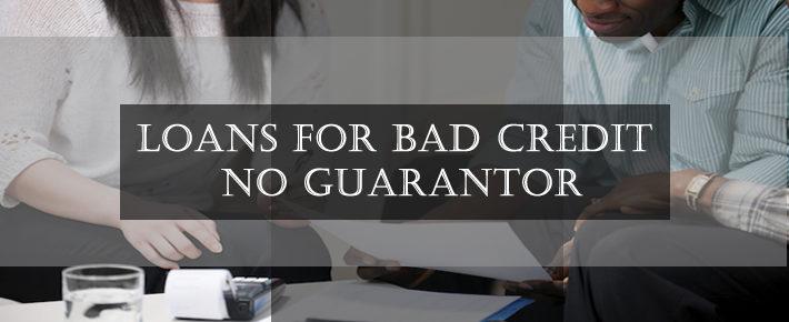 loans for bad credit no guarantor