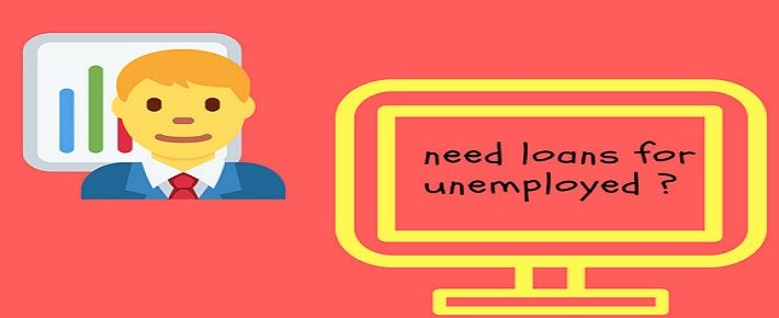 short term loans for the unemployed